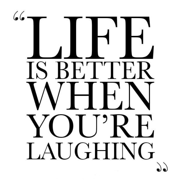 life-is-better-when-youre-laughing-quote-3